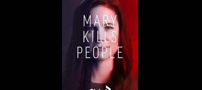 Mary Kills People: Season 3 Premiere Details and First Look